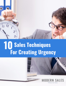 10 Sales Techniques For Creating Urgency Modern Sales Training