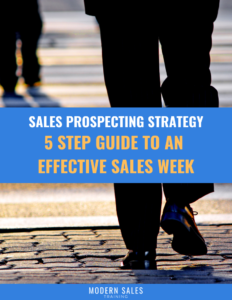 5 Step Guide To Have An Effective Sales Week Modern Sales Training