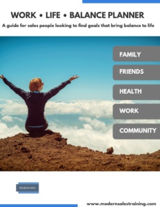 Sales Work Life Balance Planner Modern Sales Training
