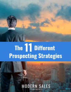 The 11 Different Prospecting Strategies Modern Sales Training