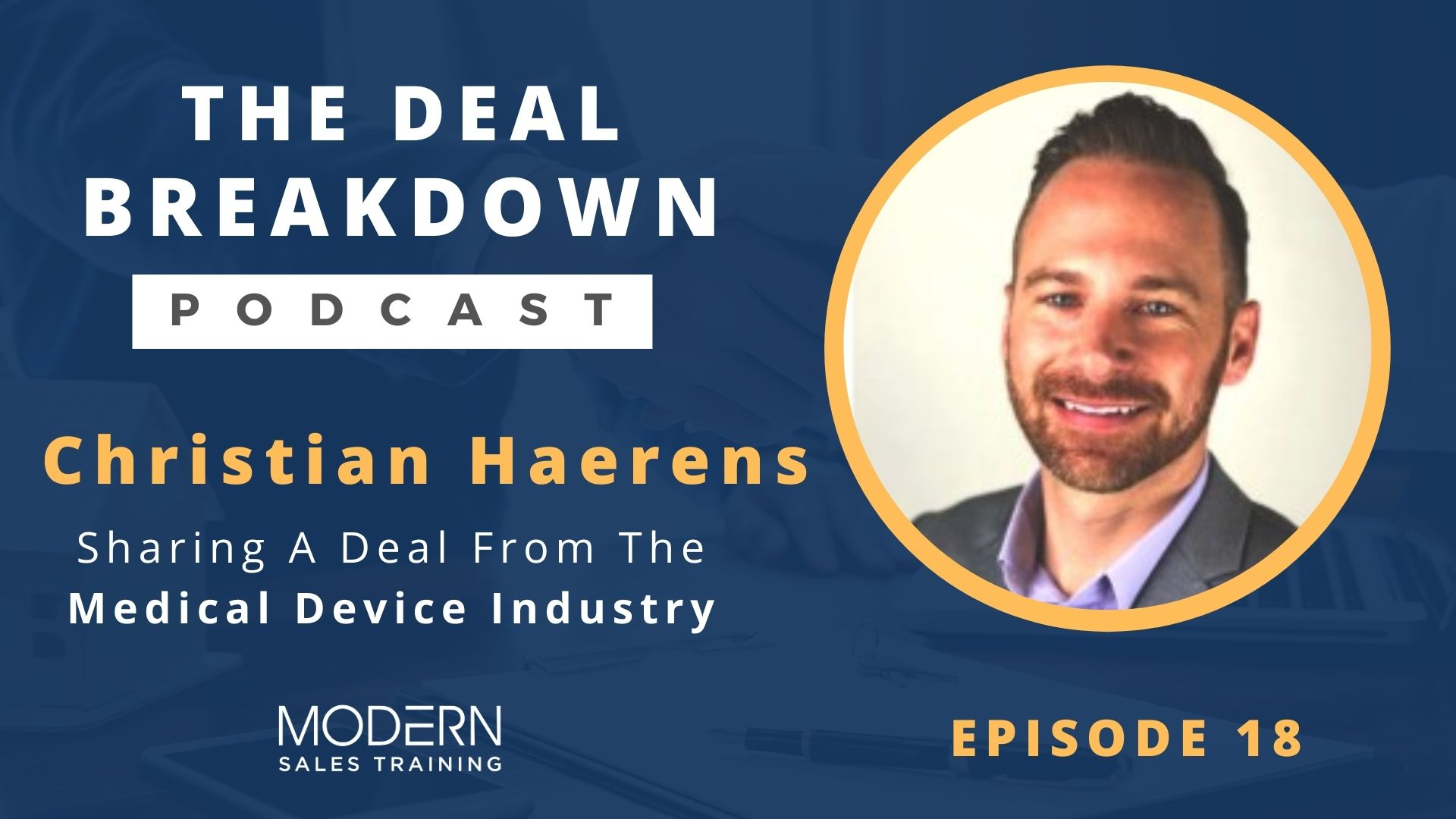 The-Deal-Breakdown-Podcast-Modern-Sales-Training-Christian-Haerens