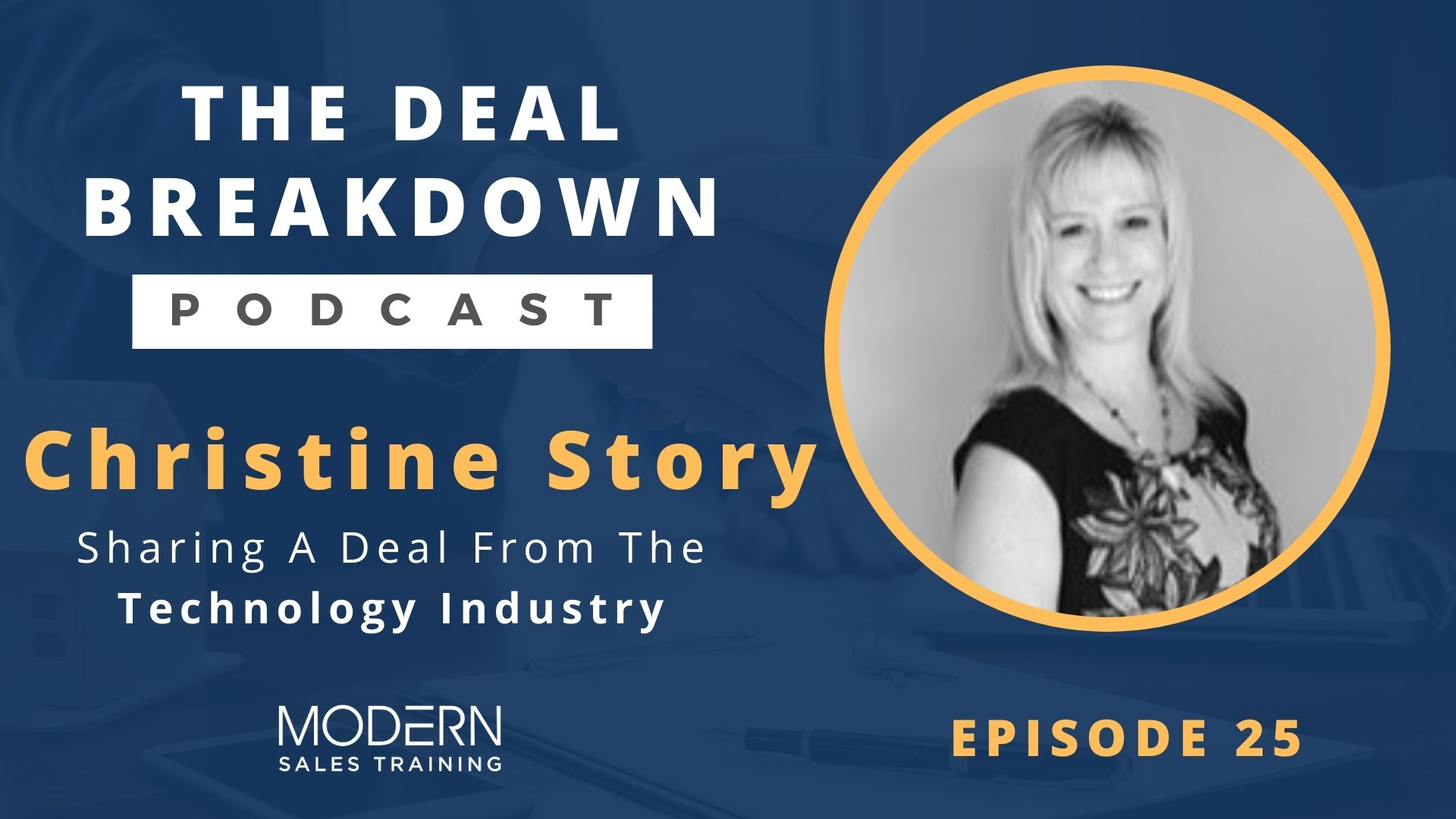 The-Deal-Breakdown-Podcast-Modern-Sales-Training-Christine-Story