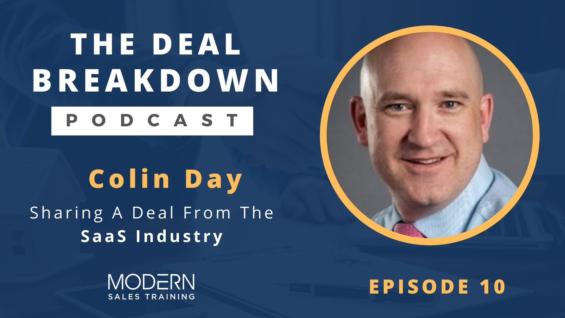 The-Deal-Breakdown-Podcast-Modern-Sales-Training-Colin-Day