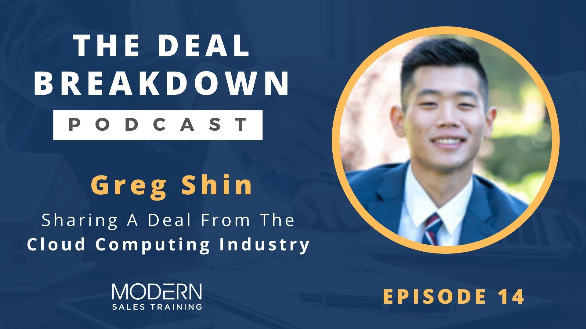 The-Deal-Breakdown-Podcast-Modern-Sales-Training-Greg-Shin