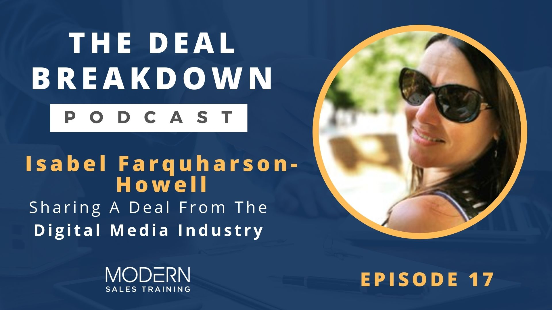 The-Deal-Breakdown-Podcast-Modern-Sales-Training-Isabel-Farquharson-Howell