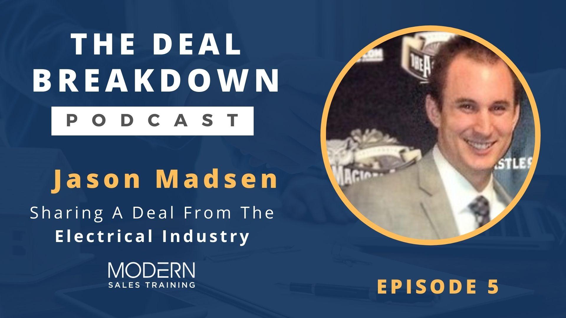 The-Deal-Breakdown-Podcast-Modern-Sales-Training-Jason-Madsen