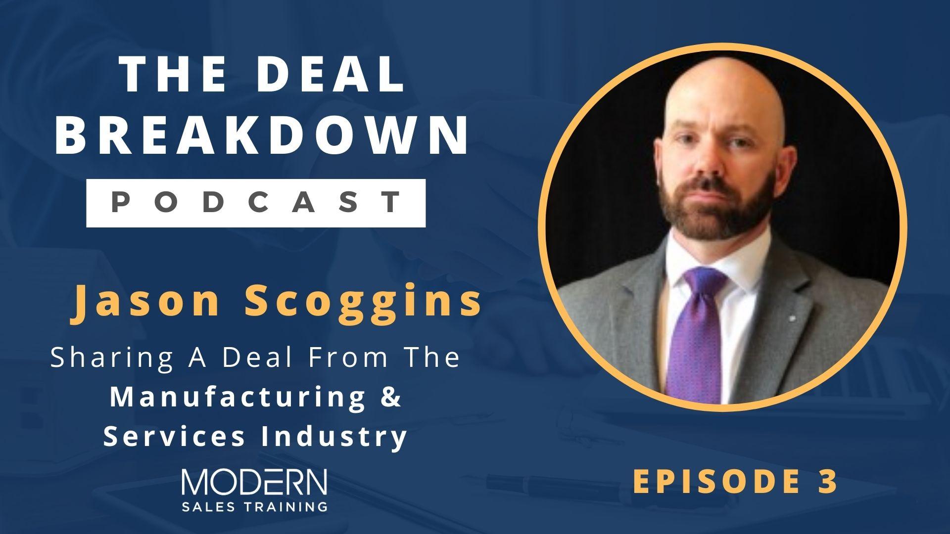 The-Deal-Breakdown-Podcast-Modern-Sales-Training-Jason-Scoggins