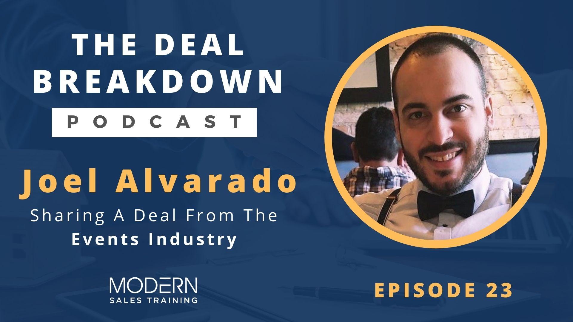 The-Deal-Breakdown-Podcast-Modern-Sales-Training-Joel-Alvarado