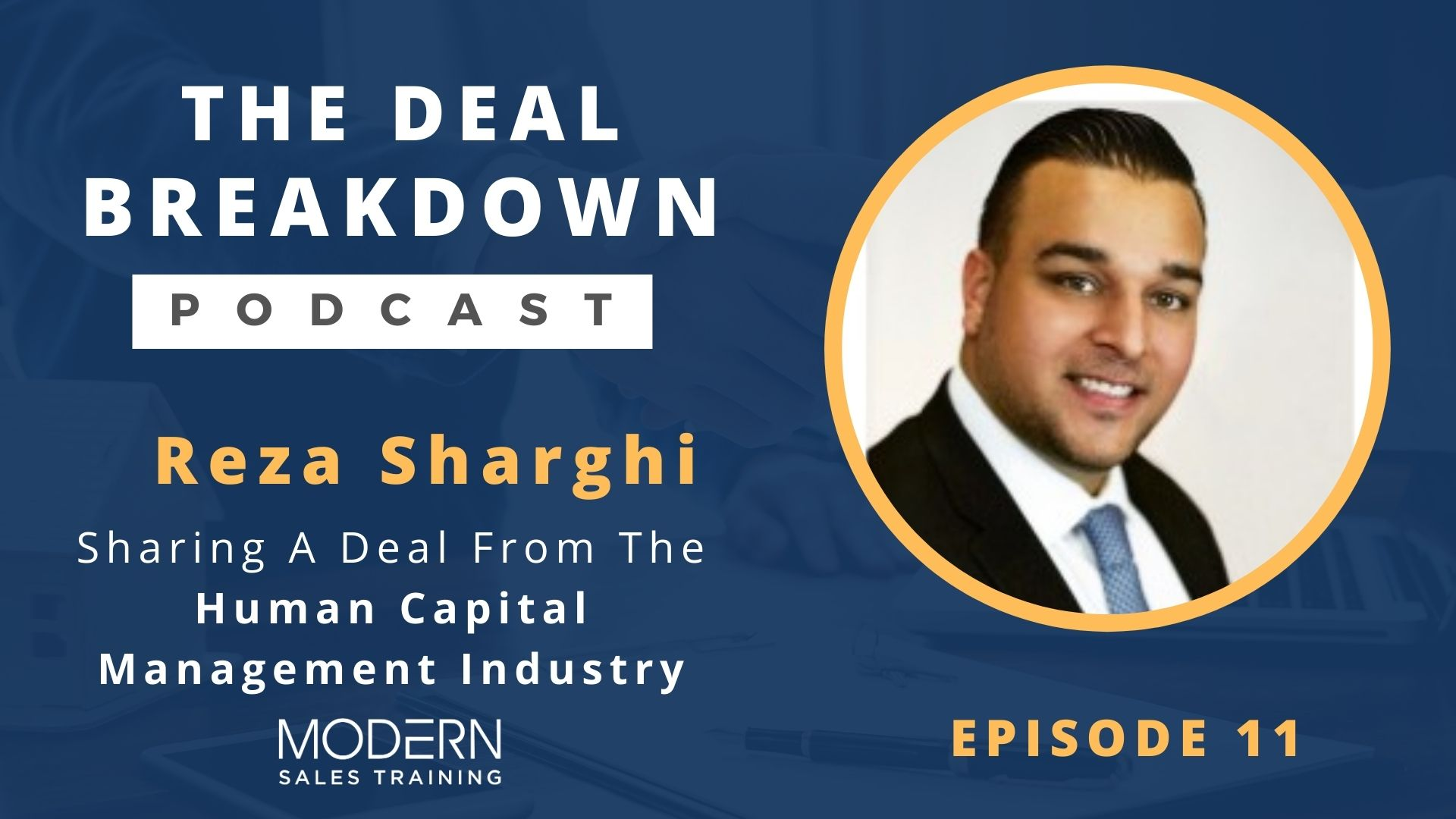 The-Deal-Breakdown-Podcast-Modern-Sales-Training-Reza-Sharghi