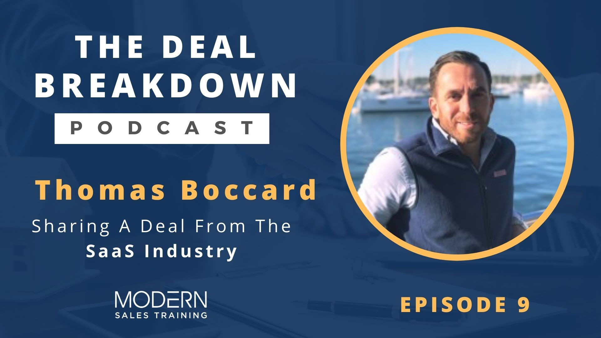 The-Deal-Breakdown-Podcast-Modern-Sales-Training-Thomas-Boccard