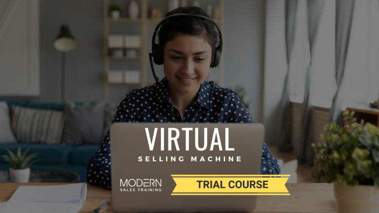 Dominate remote selling with the Virtual Selling Machine course from Modern Sales Training