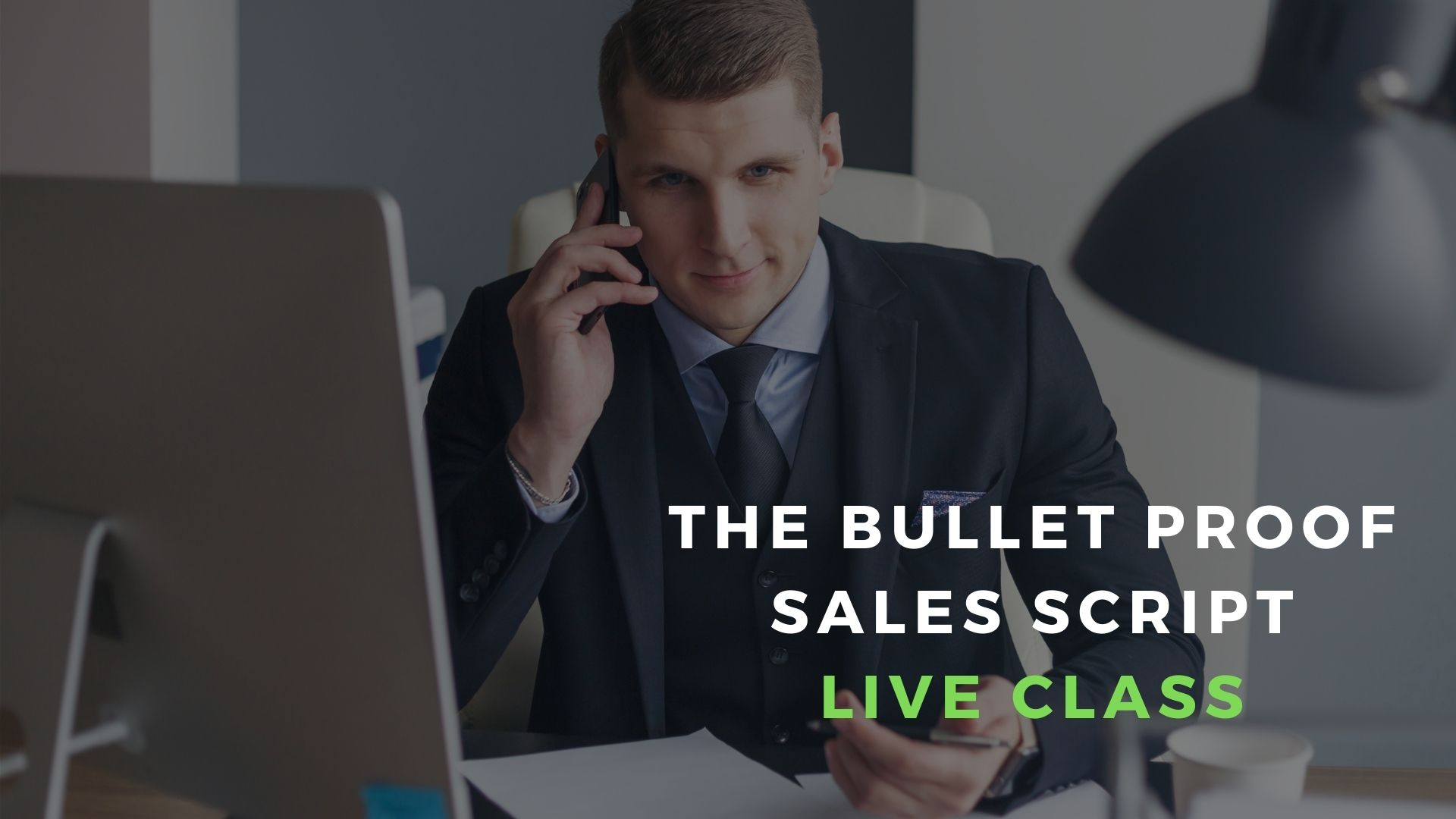 The-Bullet-Proof-Sales-Script-Virtual-Sales-Training-Class