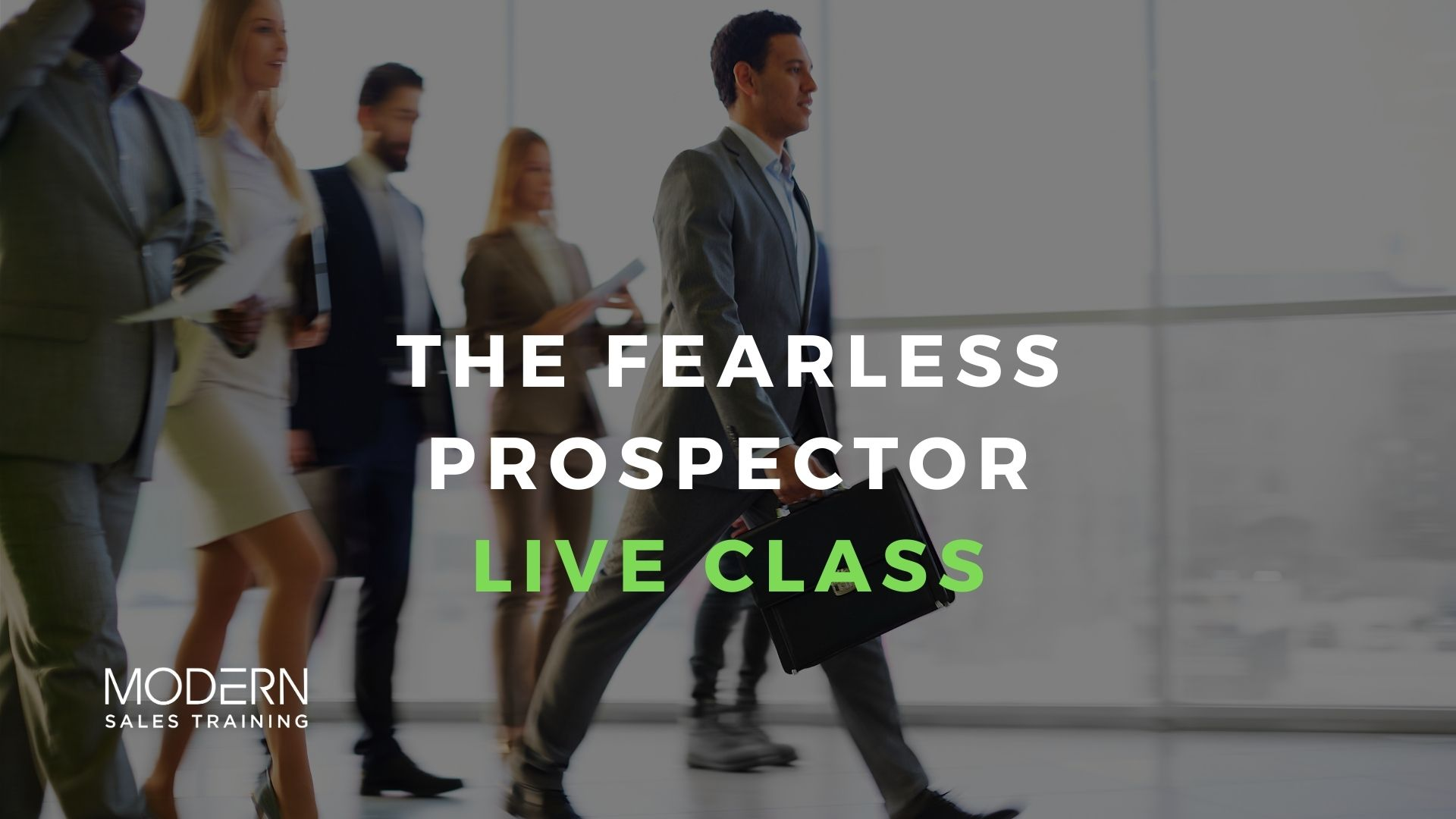 The-Fearless-Prospector-Virtual-Sales-Training-Class