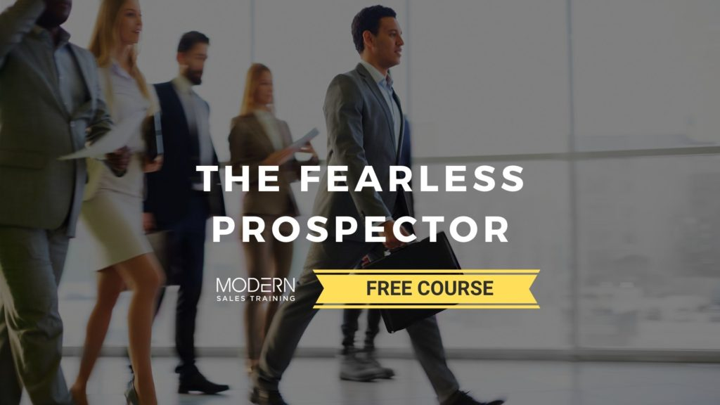 Sales-Prospecting-Training-The-Fearless-Prospector-Free-Course-Modern-Sales-Training