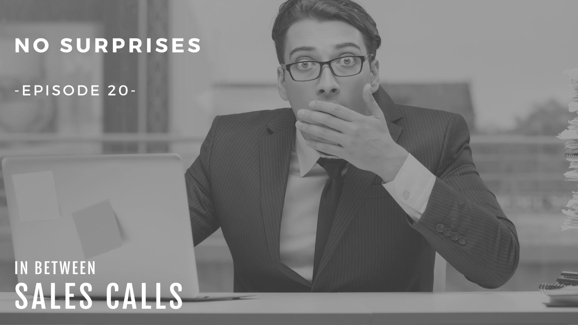 sales-philosophy-no-surprises-modern-sales-training-in-between-sales-calls-podcast