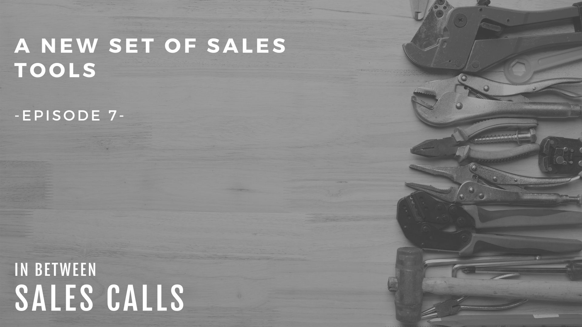 sales-tools-modern-sales-training-in-between-sales-calls-podcast