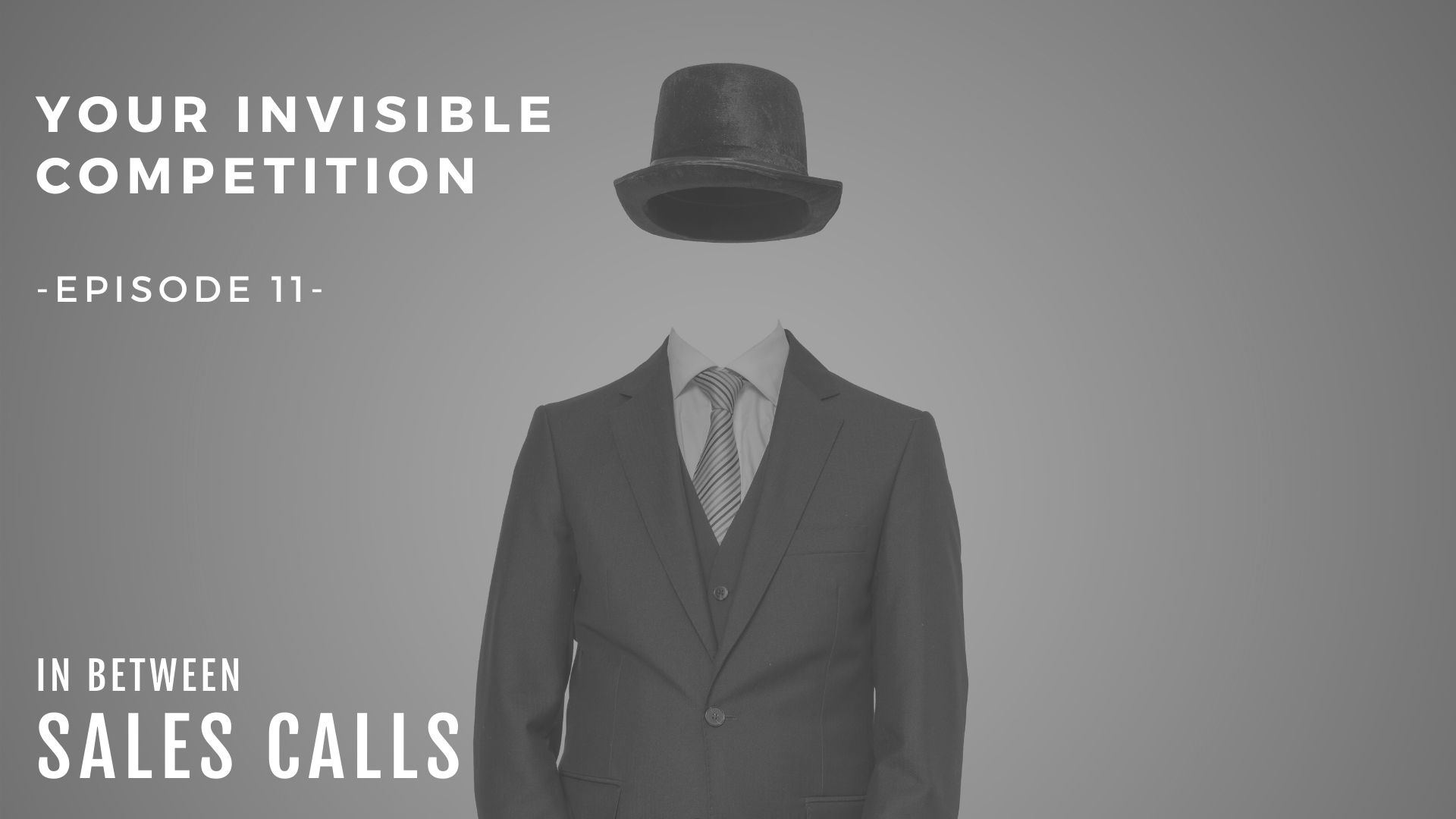 your-invisible-sales-competition-modern-sales-training-in-between-sales-calls-podcast