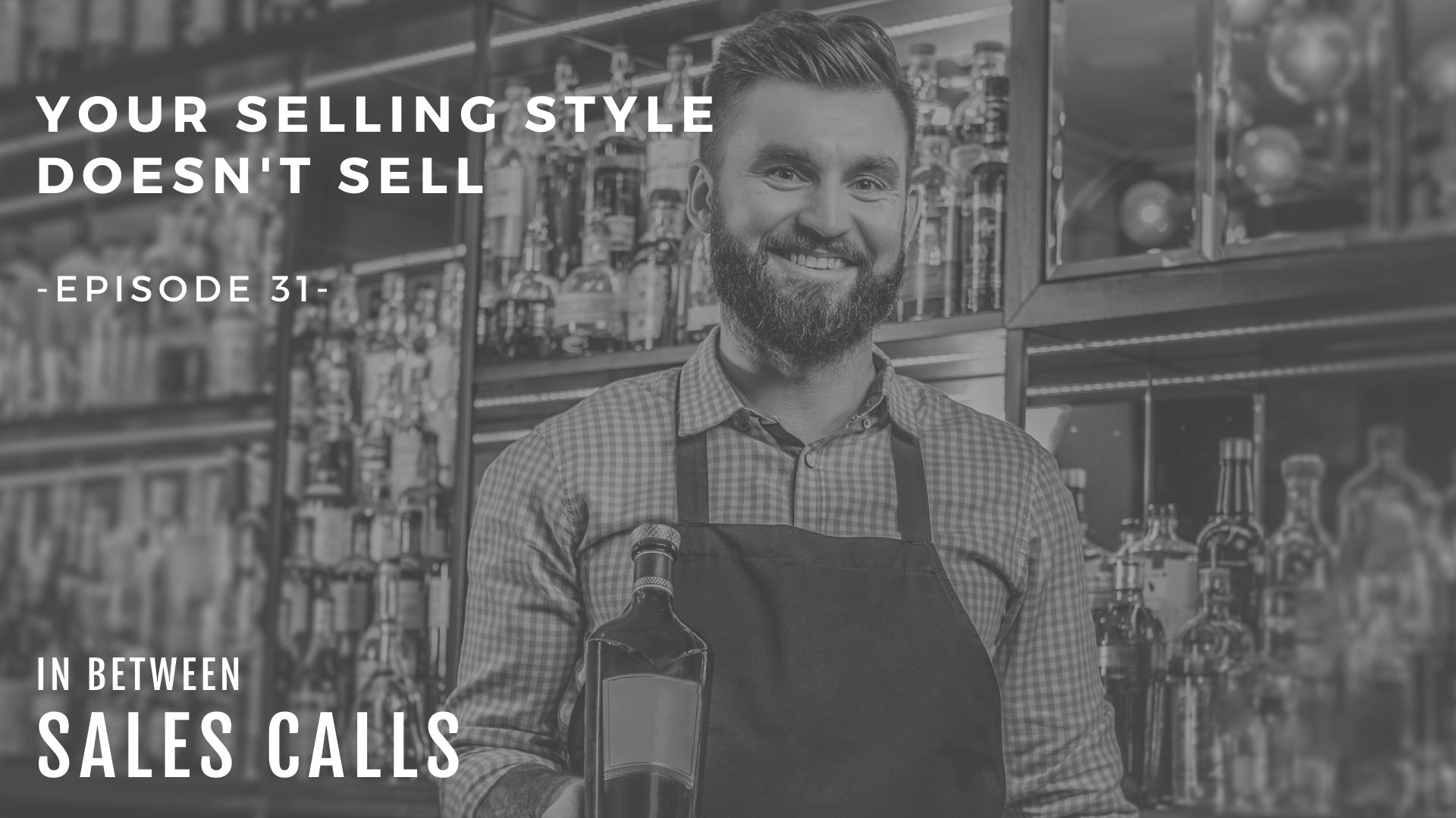 The-Right-Selling-Style-modern-sales-training-in-between-sales-calls-podcast