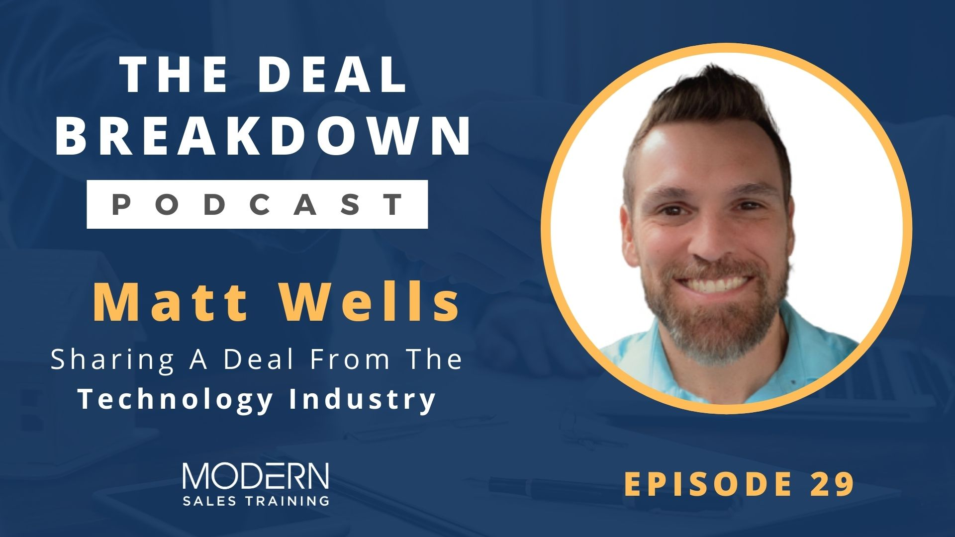 deal-breakdown-podcast-modern-sales-training-matt-wells-cover