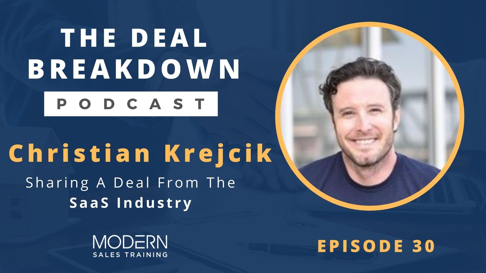 Christian-Krejcik-Deal-Breakdown-Podcast-Modern-Sales-Training