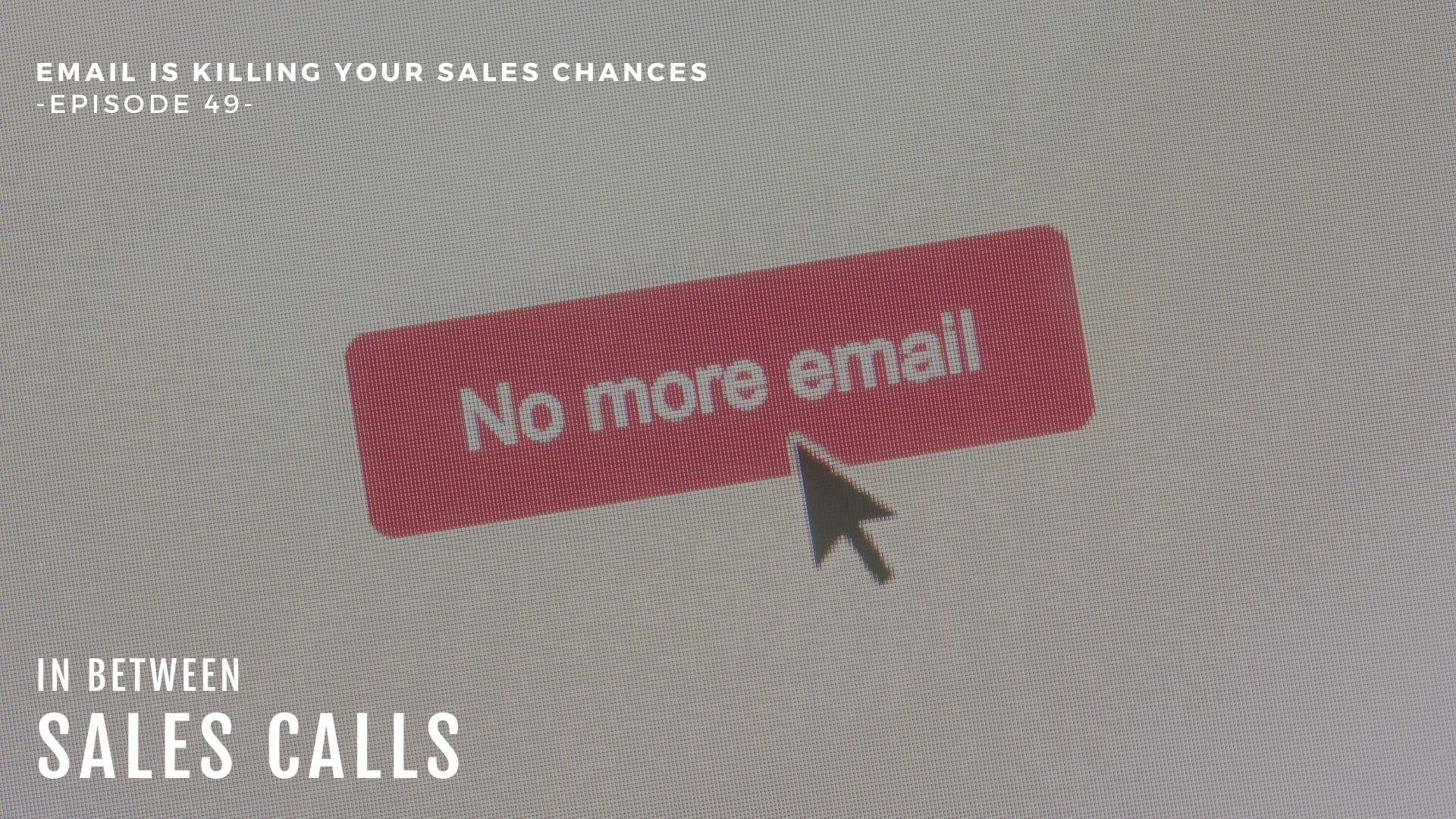 Email-Is-Killing-Your-Sales-Modern-Sales-Training